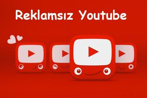 Reklamsız Youtube Videoları İzleyin