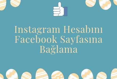 Instagram Hesabını Facebook Sayfasına Bağlama