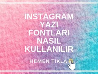 Instagram Yazı Fontları Nasıl Kullanılır 2019