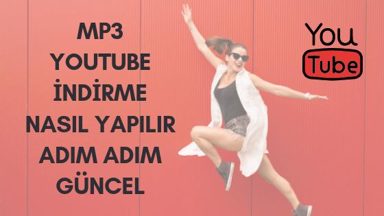 youtube mp3 nasıl indirilir?