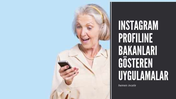 Instagram Profiline Bakanları Gösteren Uygulamalar