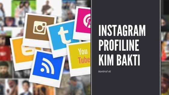 Instagram profiline bakanları görme uygulaması