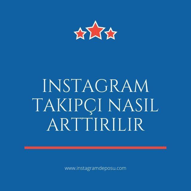 instagram takipçi nasıl arttırılır