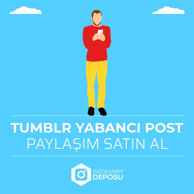 tumblr yabancı post paylaşımı satın al