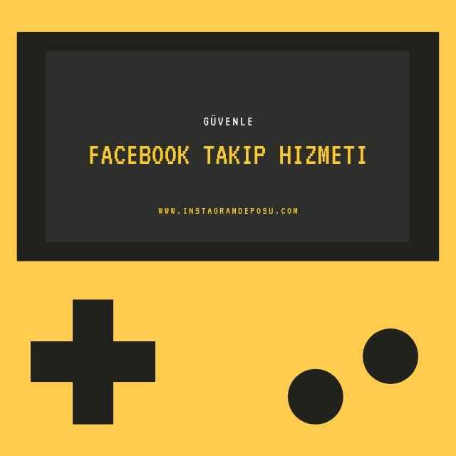 facebook takip hizmeti