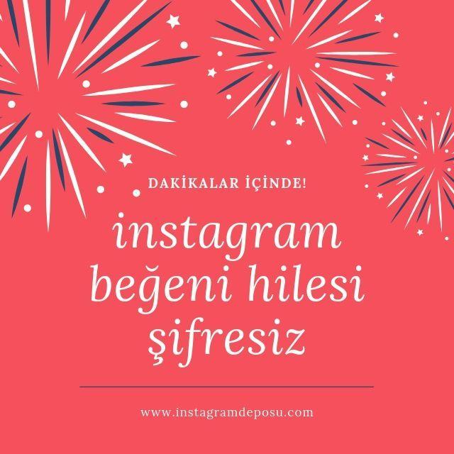 instagram beğeni hilesi şifresiz