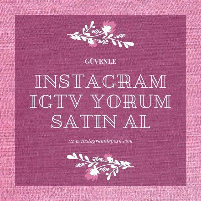 Instagram IGTV yorum Satın Al