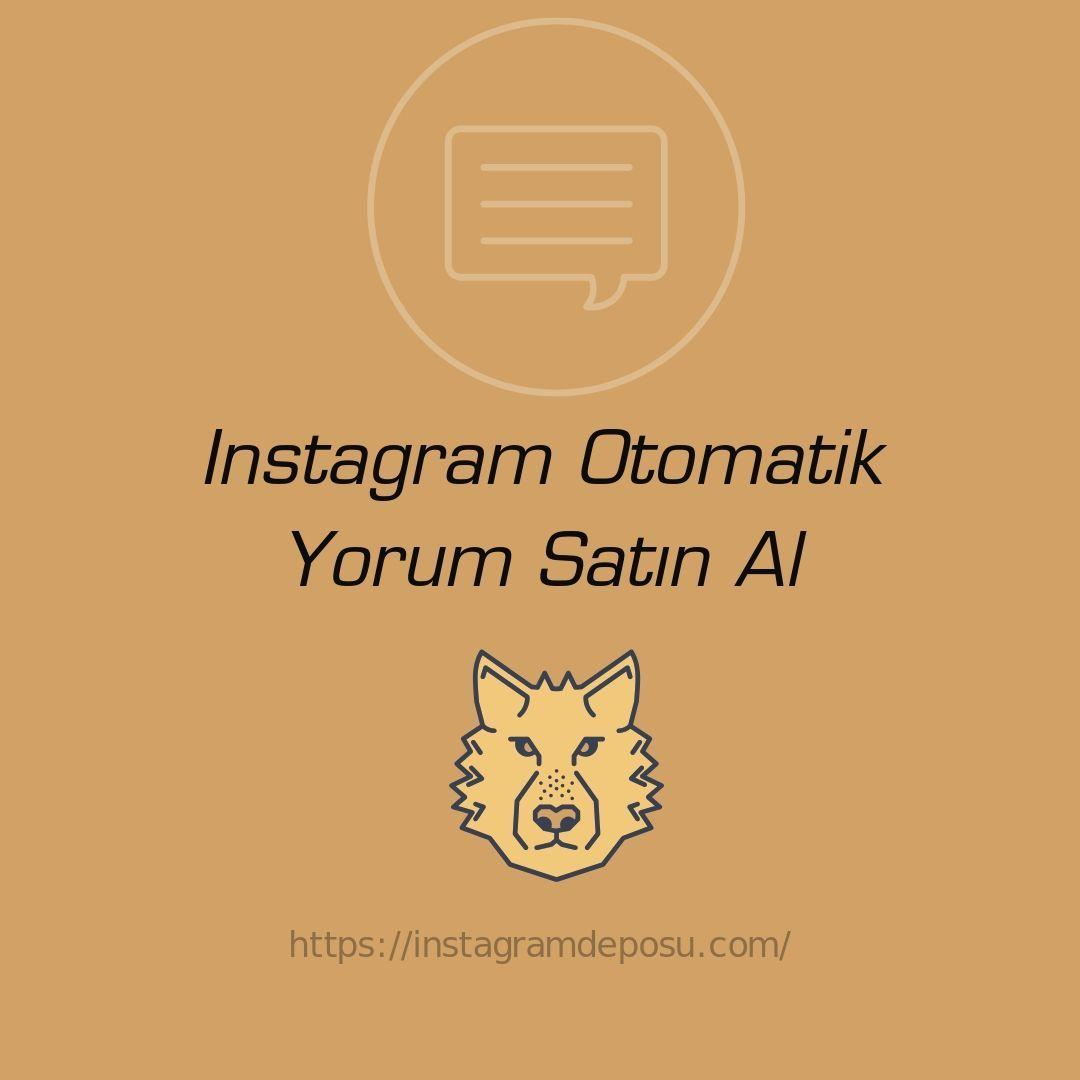 instagram otomatik yorum satın al