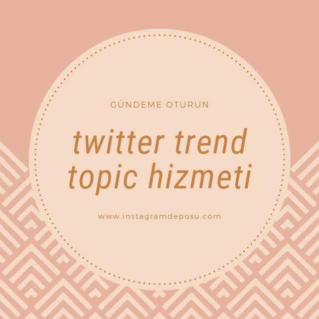 Twitter trend topic hizmeti