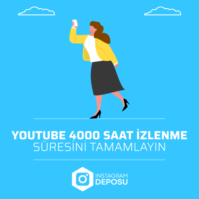 Youtube 4000 Saat İzlenme Süresini Tamamlayın